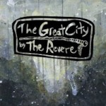 Music Review:  The Great City by The Revere