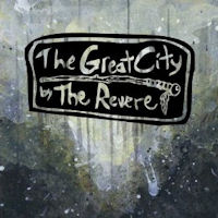 The Great City by The Revere