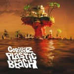 Music Review:  Gorillaz – Plastic Beach