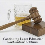 Continuing Lager Education – Legal Refreshment for Attorneys